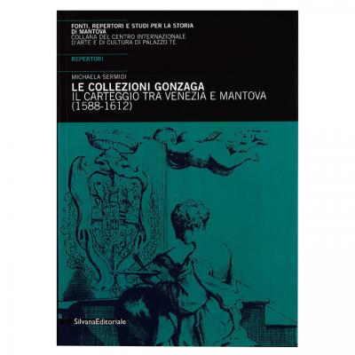 collezioni_gonzaga_carteggio-venezia-mantova-1588-1612