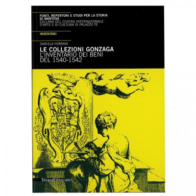 collezioni_gonzaga_inventario-beni-mantova-1563-1634